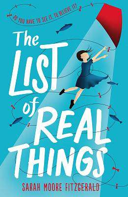 Cover of THE LIST OF REAL THINGS - Sarah Moore Fitzgerald - 9781444014815