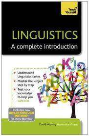 Cover of Teach Yourself Linguistics - A Complete Introduction - David Hornsby - 9781444180329