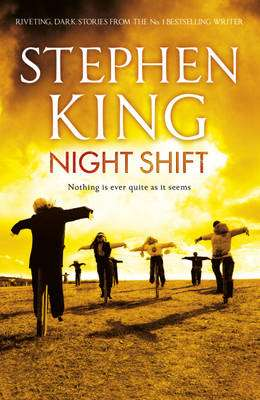 Cover of Night Shift - Stephen King - 9781444723199
