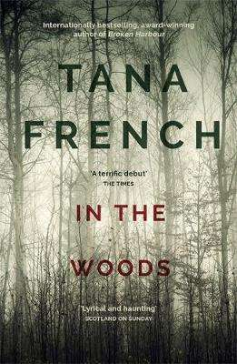 Cover of In the Woods - Tana French - 9781444758344