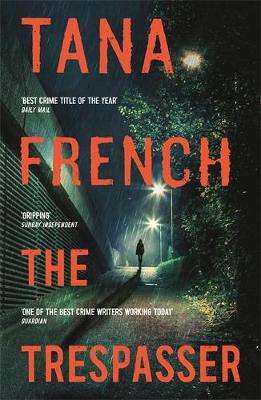 Cover of THE TRESPASSER - Tana French - 9781444796537