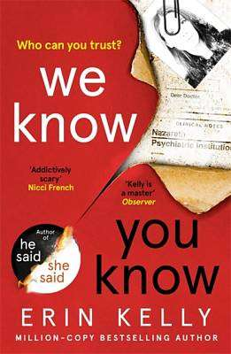 Cover of We Know You Know - Erin Kelly - 9781444797305