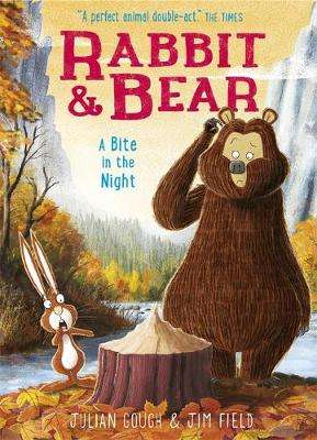 Cover of Rabbit and Bear: A Bite in the Night: Book 4 - Julian Gough - 9781444921748
