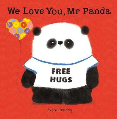Cover of We Love You, Mr Panda - Steve Antony - 9781444927924