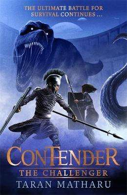 Cover of Contender: The Challenger: Book 2 - Taran Matharu - 9781444939002