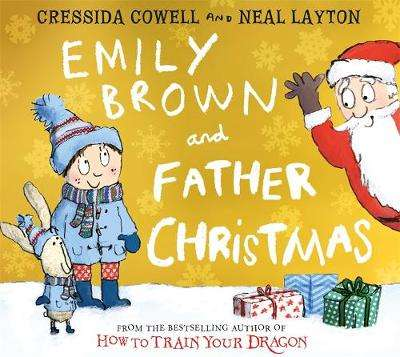 Cover of Emily Brown and Father Christmas - Cressida Cowell - 9781444942002