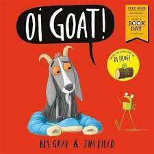 Cover of Oi Goat!: World Book Day 2018 - Kes Gray - 9781444942316
