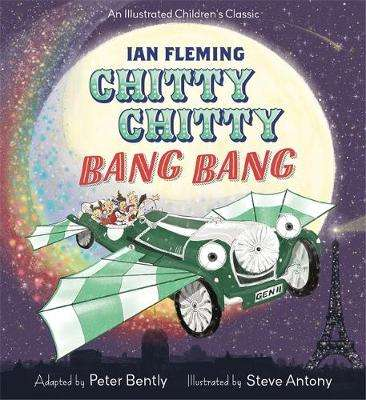 Cover of Chitty Chitty Bang Bang - Peter Bently - 9781444948202