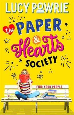 Cover of The Paper & Hearts Society: Book 1 - Lucy Powrie - 9781444949230