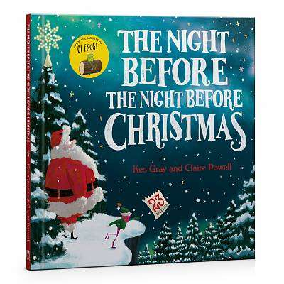 Cover of The Night Before the Night Before Christmas - Kes Gray - 9781444952902