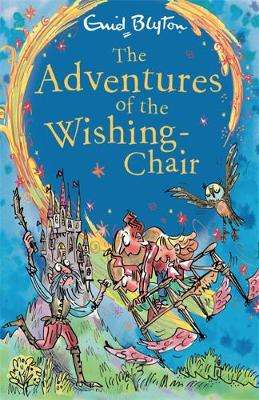 Cover of The Adventures of the Wishing-Chair: Book 1 - Enid Blyton - 9781444959482