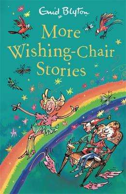 Cover of More Wishing-Chair Stories: Book 3 - Enid Blyton - 9781444959505