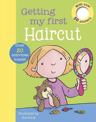 Cover of Getting My First Haircut - 9781445440637