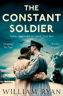 Cover of The Constant Soldier - William Ryan - 9781447255062