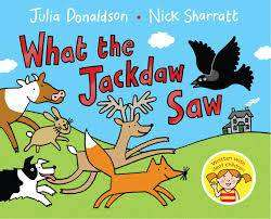 Cover of What the Jackdaw Saw - Julia Donaldson - 9781447280842