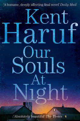 Cover of Our Souls at Night - Kent Haruf - 9781447299370