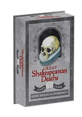 Cover of Great Shakespearean Deaths Card Game - Chris Riddell - 9781452162478