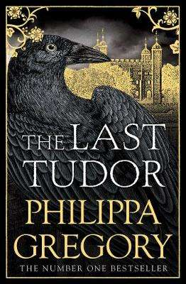 Cover of The Last Tudor - Philippa Gregory - 9781471133077