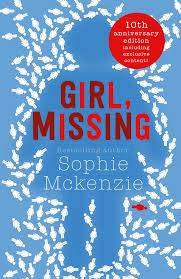 Cover of Girl, Missing - Sophie McKenzie - 9781471147999