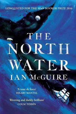Cover of The North Water - Ian McGuire - 9781471151262