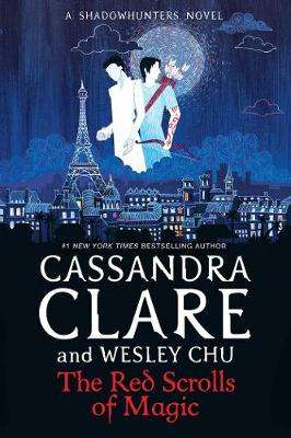 Cover of The Red Scrolls of Magic - Cassandra Clare - 9781471162169