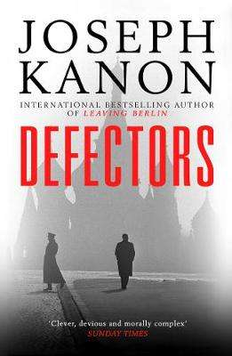 Cover of Defectors - Joseph Kanon - 9781471162640