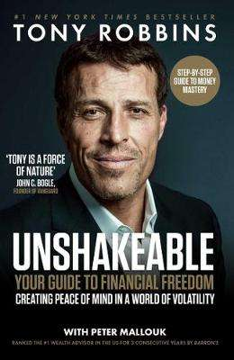 Cover of Unshakeable: Your Guide to Financial Freedom - Tony Robbins - 9781471164934