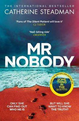 Cover of Mr Nobody - Catherine Steadman - 9781471167256