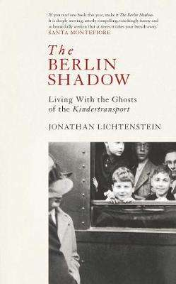 Cover of The Berlin Shadow - Jonathan Lichtenstein - 9781471167287