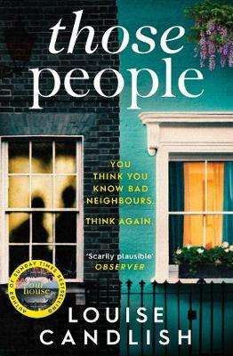 Cover of Those People - Louise Candlish - 9781471168109