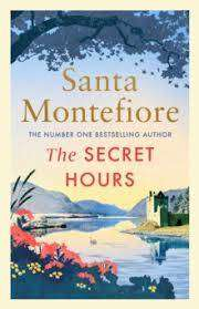 Cover of The Secret Hours - Santa Montefiore - 9781471169632