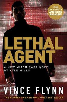 Cover of Lethal Agent - Vince Flynn - 9781471170744