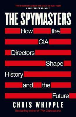 Cover of Spymasters - Chris Whipple - 9781471183720