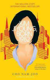 Cover of Kim Jiyoung, Born 1982 - Cho Nam-Joo - 9781471184284