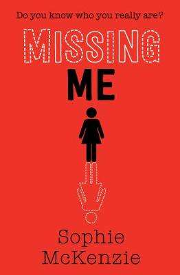 Cover of Missing Me - Sophie McKenzie - 9781471185793