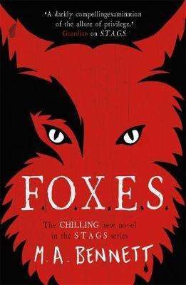 Cover of STAGS 3: FOXES - M. A. Bennett - 9781471408595