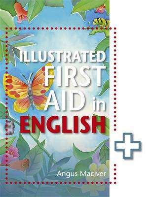 Cover of The Illustrated First Aid In English - Angus Maciver - 9781471859984