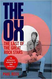 Cover of The Ox: The Last of the Great Rock Stars - Paul Rees - 9781472129390
