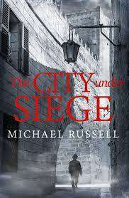 Cover of The City Under Siege - Michael Russell - 9781472130389
