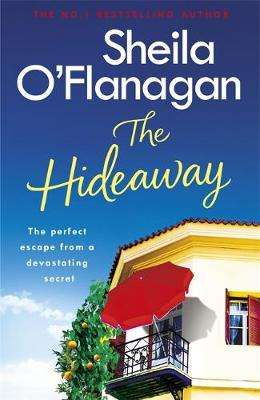 Cover of The Hideaway - Sheila O'Flanagan - 9781472235398