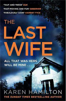 Cover of The Last Wife - Karen Hamilton - 9781472244321