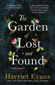 Cover of The Garden of Lost and Found - Harriet Evans - 9781472251039