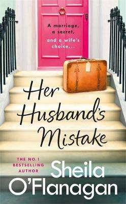 Cover of Her Husband's Mistake - Sheila O'Flanagan - 9781472254740