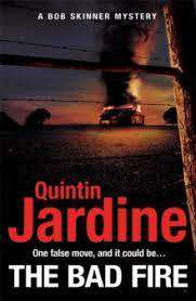 Cover of The Bad Fire (Bob Skinner series, Book 31) - Quintin Jardine - 9781472255792