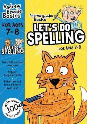 Cover of Let's do Spelling 7-8 - Andrew Brodie - 9781472908605