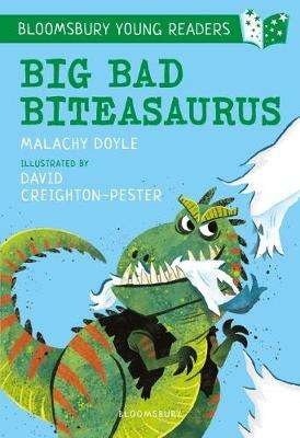 Cover of Big Bad Biteasaurus: A Bloomsbury Young Reader - Malachy Doyle - 9781472962508