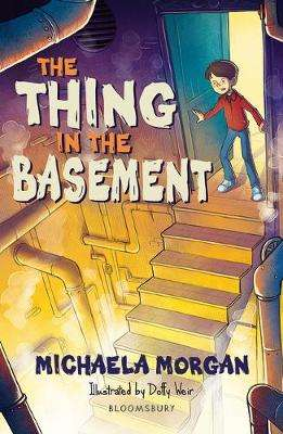 Cover of The Thing in the Basement: A Bloomsbury Reader - Michaela Morgan - 9781472967435