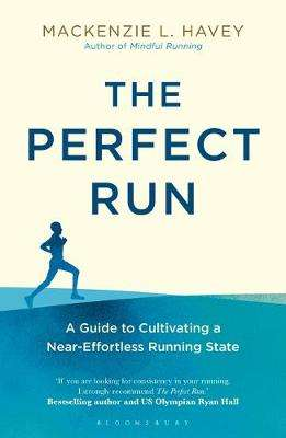 Cover of The Perfect Run - Mackenzie L. Havey - 9781472968654