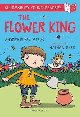 Cover of The Flower King: A Bloomsbury Young Reader - Andrew Fusek Peters - 9781472970756