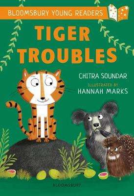 Cover of Tiger Troubles: A Bloomsbury Young Reader: White Book Band - Chitra Soundar - 9781472970824